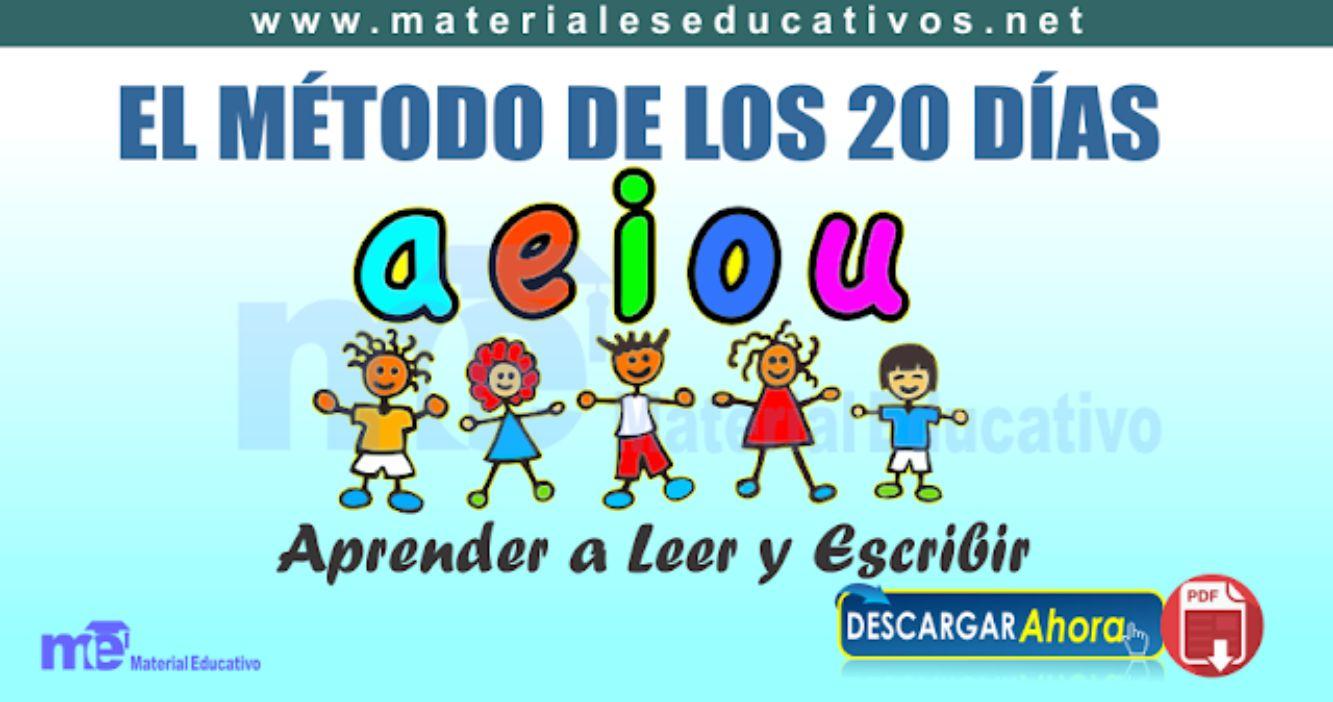 EL MÉTODO DE LOS 20 DÍAS Aprender a Leer y Escribir