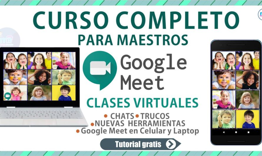 Curso Completo Google Meet para Maestros